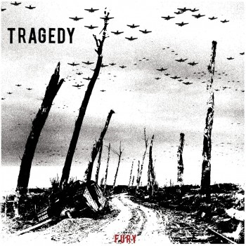 TRAGEDY Fury LP